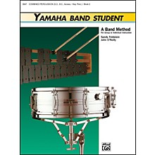 Alfred Yamaha Band Student Book 2 Combined PercussionS.D. B.D. Access. Keyboard Percussion
