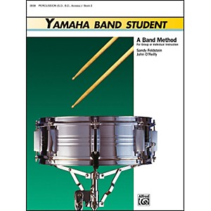 Alfred Yamaha Band Student Book 2 PercussionSnare Drum Bass Drum and Accessor... by Alfred