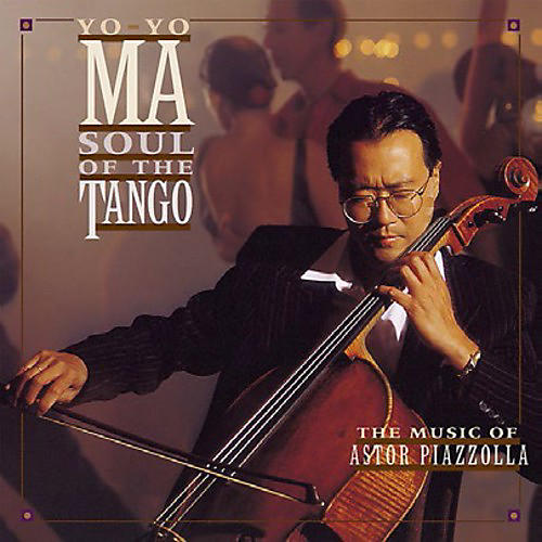 Alliance Yo-Yo Ma - Soul of the Tango