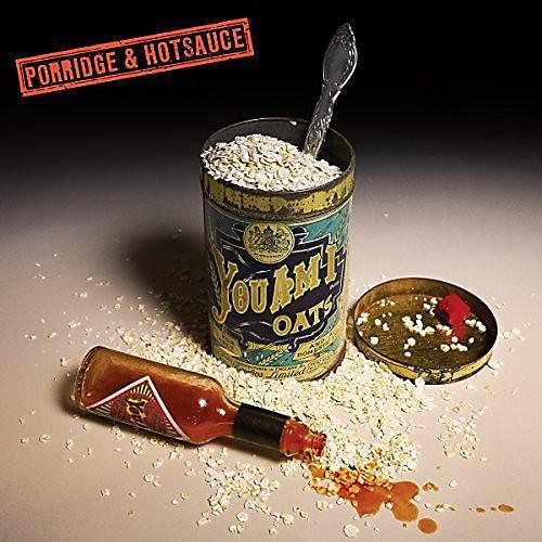 Alliance You Am I - Porridge & Hot Sauce