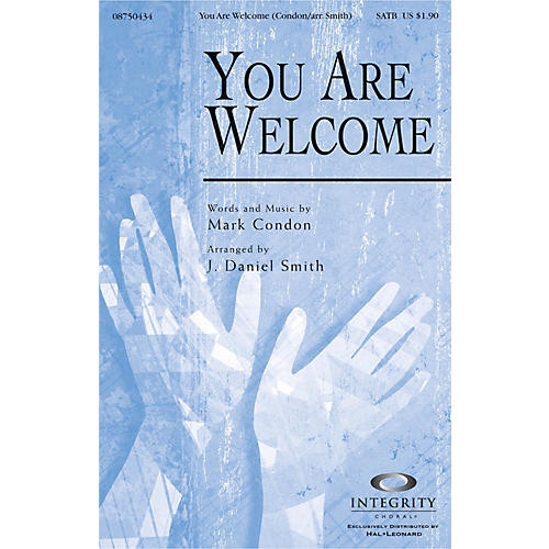 Integrity Choral You Are Welcome Accompaniment CD Arranged by J. Daniel Smith