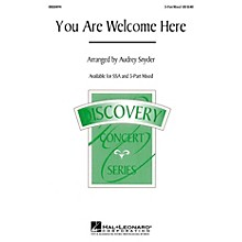 Hal Leonard You Are Welcome Here 3-Part Mixed arranged by Audrey Snyder