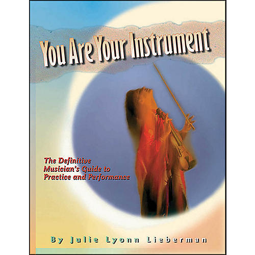 Hal Leonard You Are Your Instrument