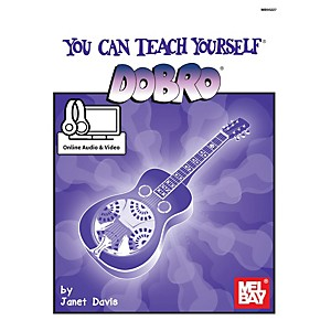 Mel Bay You Can Teach Yourself Dobro with Online Audio and Video