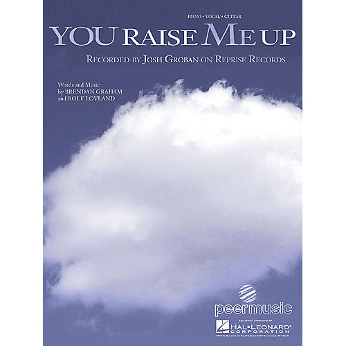 Hal Leonard You Raise Me Up by Josh Groban arranged for piano, vocal and guitar