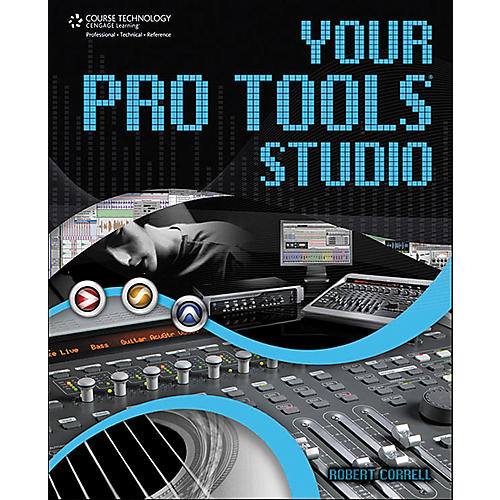 Course Technology PTR Your Pro Tools Studio (Book)