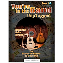 Willis Music You're In The Band Unplugged Book 1 for Acoustic Guitar (Book/Online Audio)