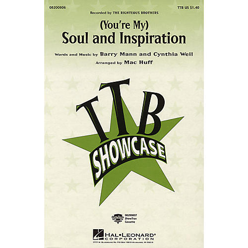 Hal Leonard (You're My) Soul and Inspiration TBB by The Righteous Brothers arranged by Mac Huff