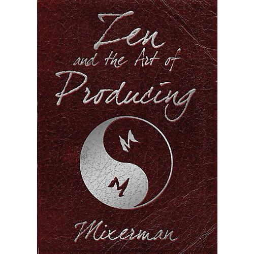Hal Leonard Zen And The Art Of Producing-thumbnail