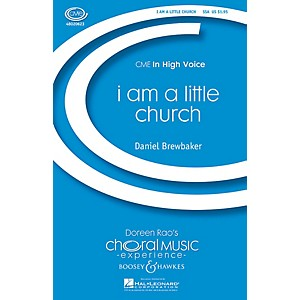 Boosey and Hawkes i am a little church CME in High Voice SSA composed by ... by Boosey and Hawkes