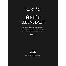 Editio Musica Budapest Életút Lebenslauf, Op. 32 (for 2 Basset-Horns and 2 Pianos) EMB Series Softcover by Gyorgy Kurtag