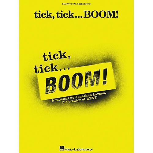 Hal Leonard tick, tick BOOM Vocal Selections Book