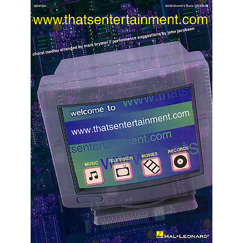 Hal Leonard www.thatsentertainment.com (Medley) SATB Score arranged by Mark Brymer