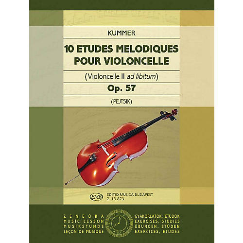 Editio Musica Budapest 10 Etudes Melodiques, Op. 57 (Violoncello II ad. lib.) EMB Series by Friedrich August Kummer