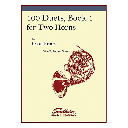 Southern 100 Duets, Book 1 (Horn Duet) Southern Music Series Arranged by Lorenzo Sansone