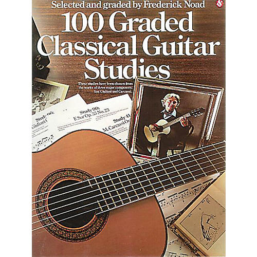 Music Sales 100 Graded Classical Guitar Studies Music Sales America Series Softcover