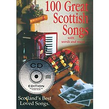 Waltons 100 Great Scottish Songs (Scotland's Best Loved Songs) Waltons Irish Music Books Series Softcover with CD