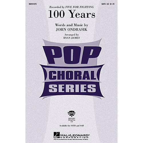 Hal Leonard 100 Years SAB Arranged by Ryan James