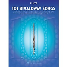 Hal Leonard 101 Broadway Songs for Flute Instrumental Folio Series Softcover