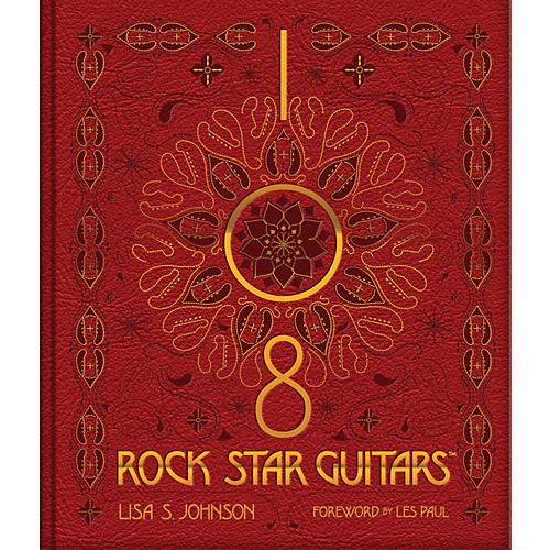 Hal Leonard 108 Rock Star Guitars Book Series Hardcover Written by Lisa S. Johnson