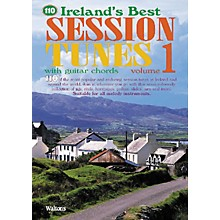 Waltons 110 Ireland's Best Session Tunes - Volume 1 Waltons Irish Music Books Series Softcover