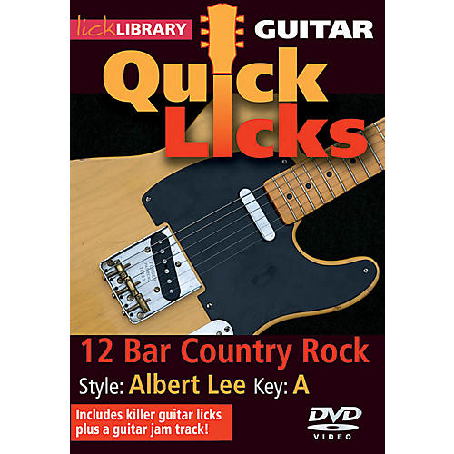 Licklibrary 12-Bar Country Rock - Quick Licks (Style: Albert Lee; Key: A) Lick Library Series DVD by Steve Trovato
