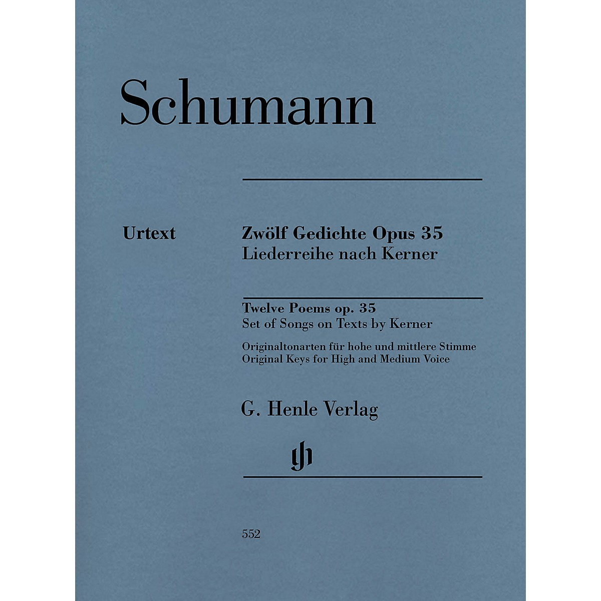 G. Henle Verlag 12 Poems Op. 35, Set of Songs on Texts by Kerner Henle Music Softcover by Schumann Edited by Kazuko Ozawa
