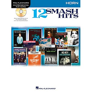 Hal Leonard 12 Smash Hits for French Horn - Instrumental Play-Along Book/CD by Hal Leonard