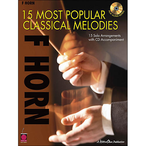Cherry Lane 15 Most Popular Classical Melodies for French Horn Book/CD