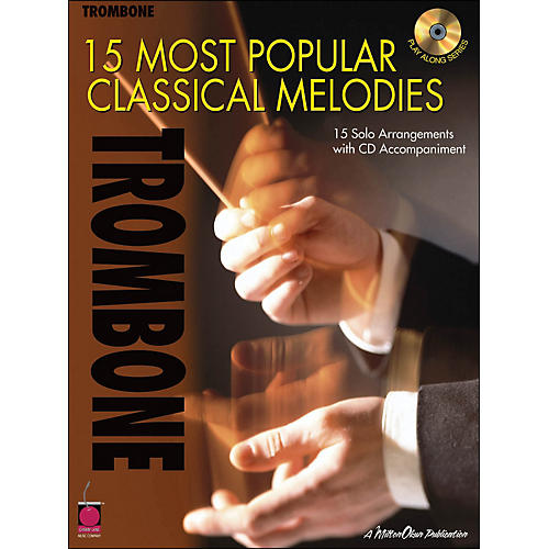 Cherry Lane 15 Most Popular Classical Melodies for Trombone Book/CD