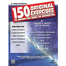Alfred 150 Original Exercises in Unison for Band or Orchestra E-Flat Treble Instruments