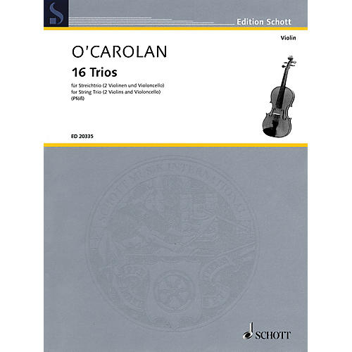 Schott Music 16 Trios (String Trio Score and Parts) String Series Softcover Composed by Turlough O'Carolan