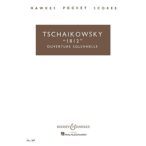 Boosey and Hawkes 1812 Overture Solennelle, Op. 49 Boosey & Hawkes Scores/Books Series by Pyotr Il'yich Tchaikovsky