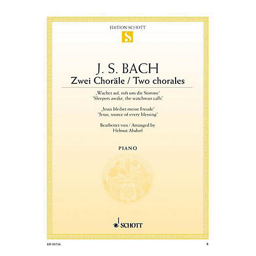 Schott 2 Chorales, BWV 140 and 147 (Sleepers Awake, and Jesus, Source of Every Blessing) Schott Series