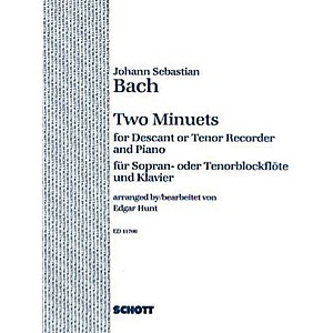 Schott 2 Minuets Soprano or Tenor Recorder and Piano Schott Series by Schott