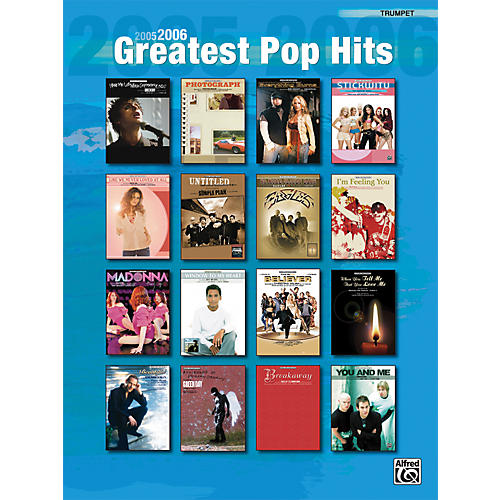 Alfred 2005-2006 Greatest Pop Hits Trumpet