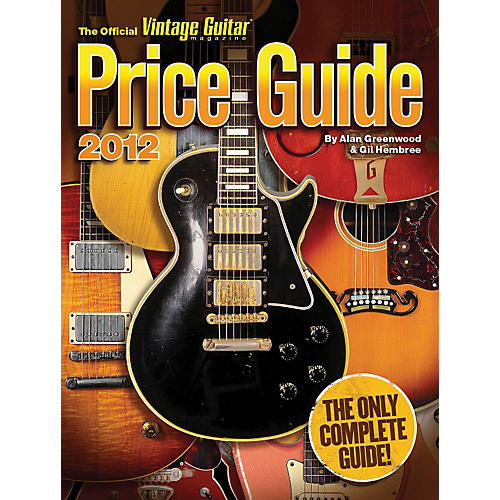 Hal Leonard 2012 Official Vintage Guitar Magazine Price Guide