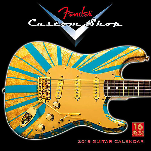 Hal Leonard 2016 Fender Custom Shop 16 Month Wall Calendar