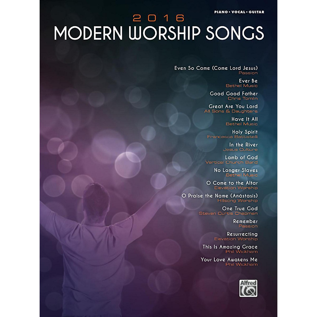 Alfred 2016 Modern Worship Songs Piano/Vocal/Guitar Songbook