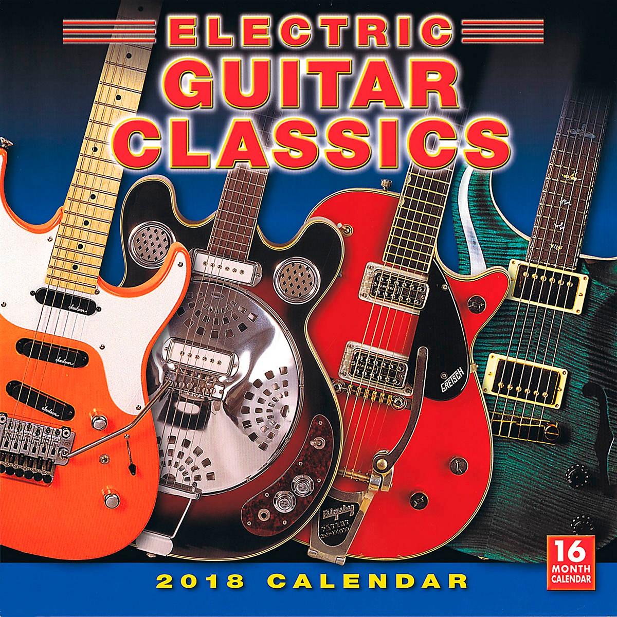 Hal Leonard 2018 Electric Guitar Classics Wall Calendar 16 Months