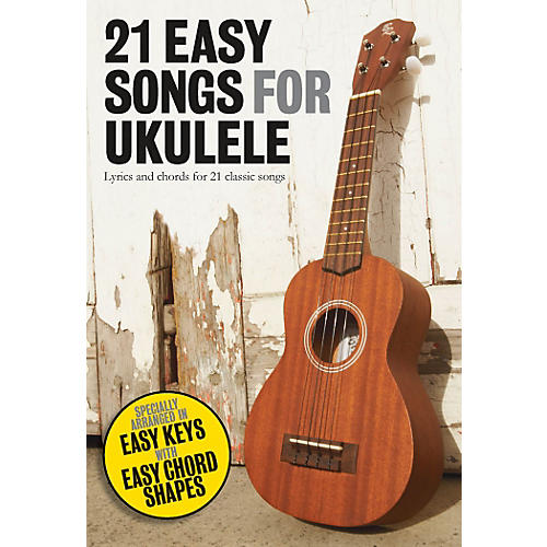 Music Sales 21 Easy Songs For Ukulele