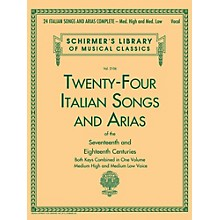 G. Schirmer 24 Italian Songs & Arias Complete - Medium High And Medium Low Voice