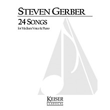Lauren Keiser Music Publishing 24 Songs for Medium Voice and Piano LKM Music Series  by Steven Gerber