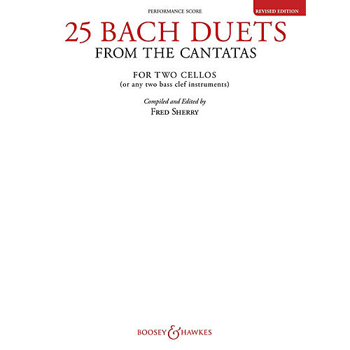 Boosey and Hawkes 25 Bach Duets from the Cantatas (Two Cellos Performance Score) Boosey & Hawkes Chamber Music Series
