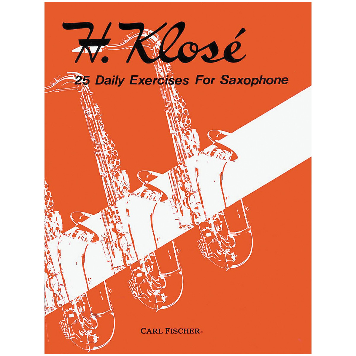 Carl Fischer 25 Daily Exercises For Saxophone Book