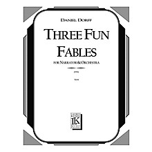 Lauren Keiser Music Publishing 3 Fun Fables (for Narrator and Orchestra or Mixed Octet) LKM Music Series  by Daniel Dorff