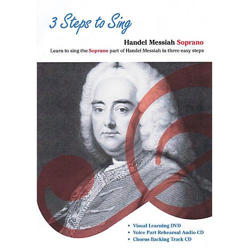 Music Sales 3 Steps to Sing Handel Messiah Soprano Composed by Georg Frideric Handel