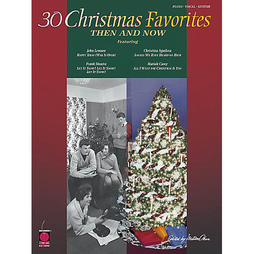 Cherry Lane 30 Christmas Favorites Then and Now Piano, Vocal, Guitar Songbook