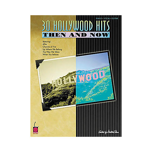 Cherry Lane 30 Hollywood Hits Then and Now Piano, Vocal, Guitar Songbook