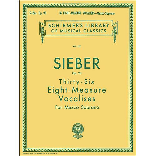 G. Schirmer 36 Eight Measure Vocalises, Op. 93 for Mezzo - Soprano by Sieber